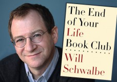 Will Schwalbe on the Etiquette of Illness and The End of Your Life Book Club