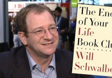 Will Schwalbe On His Moving Tribute to a Reading Life, The End of Your Life Book Club
