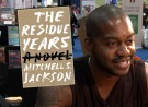 Mitchell Jackson on The Residue Years and His Own Story, Fictionalized