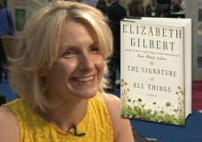 Elizabeth Gilbert on The Signature of All Things and the Joy of Fiction